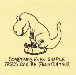 even-simple-tasks-can-be-frustrating